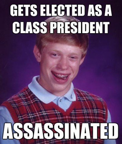 bad_luck_brian_assassinated